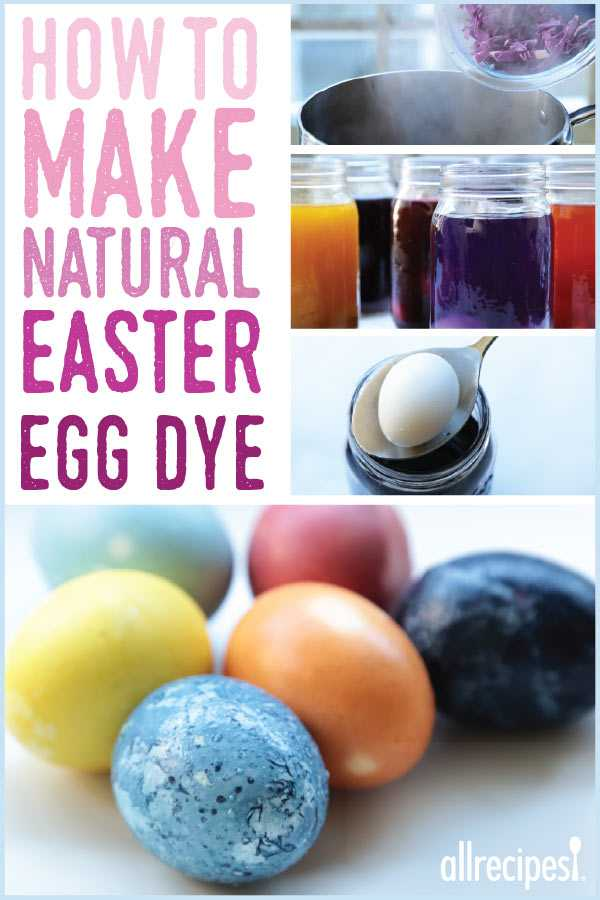 How To Make 9 All Natural Easter Egg Dyes Allrecipes